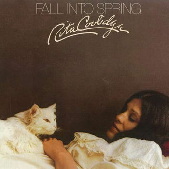 Rita Coolidge<BR>Fall into Spring (1974)