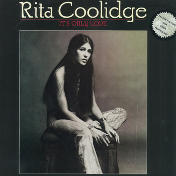 Rita Coolidge<BR>It's Only Love (1975)