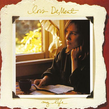Iris DeMent <BR>My Life (1993)