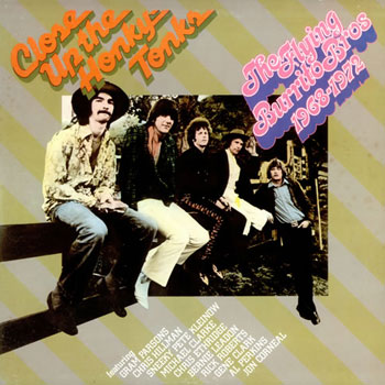 The Flying Burrito Brothers<BR>Close Up The Honky Tonks (1974)