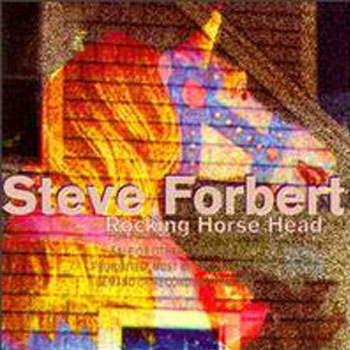 Steve Forbert<BR>Rocking Horse Head (1996)