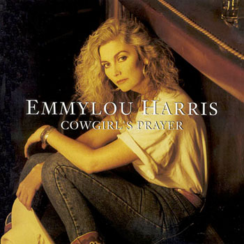Emmylou Harris<BR>Cowgirl's Prayer (1993)