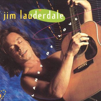 Jim Lauderdale <BR>Planet of Love (1991)