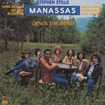 Manassas<BR>Down the Road (1973)