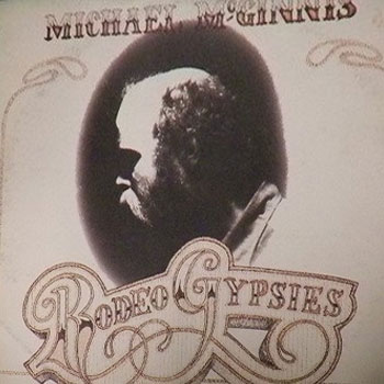 Michael McGinnis<BR>Rodeo Gypsies (1973)