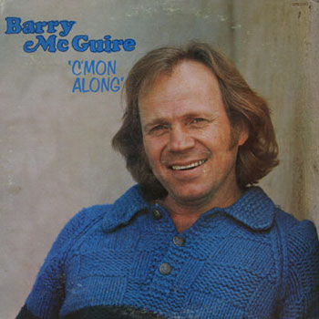 Barry McGuire<BR>C'Mon Along (1976)