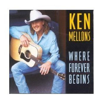 Ken Mellons<BR>Where Forever Begins (1995)
