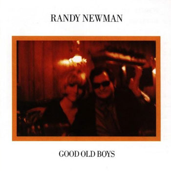 Randy Newman <BR>Good Old Boys (1974)