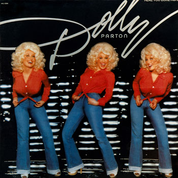 Dolly Parton<BR>Here You Come Again (1977)