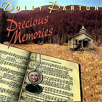Dolly Parton<BR>Precious Memories (1999)