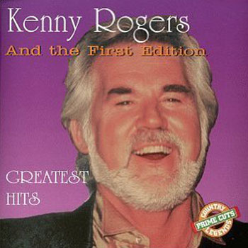 Kenny Rogers & the 1st Edition<BR>Greatest Hits (1995)