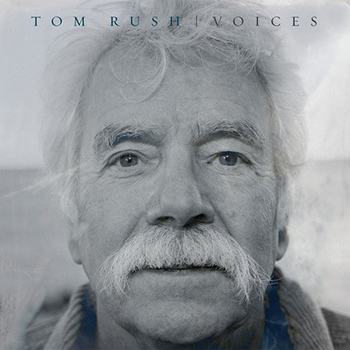 Tom Rush<BR>Voices (2018)
