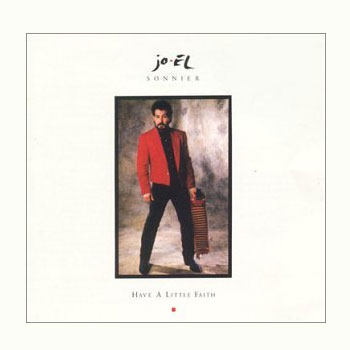 Jo-El Sonnier<BR>Have a Little Faith (1990)