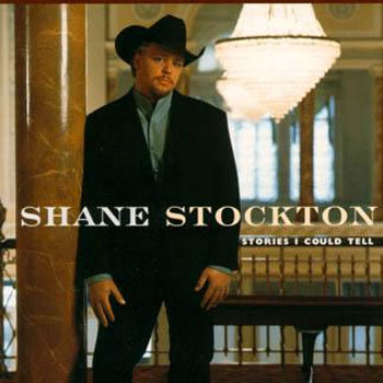 Shane Stockton<BR>Stories I Could Tell (1998)